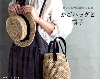 Basket Bags and Hats of Linen Yarns and Natural Yarns Eco Andaria - japanese craft book