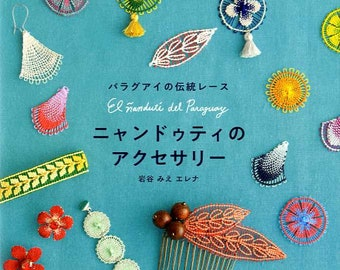Ñandutí Paraguayan Embroidered Lace Accessories - Japanese Craft Book
