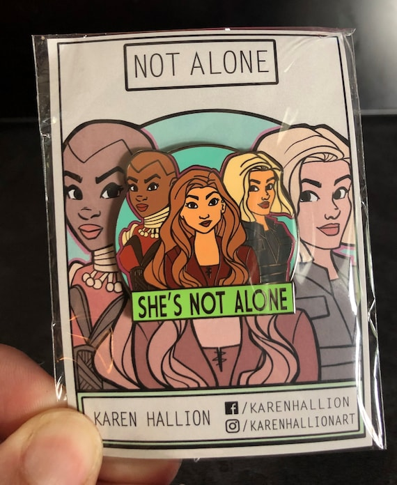 She's Not Alone Pin