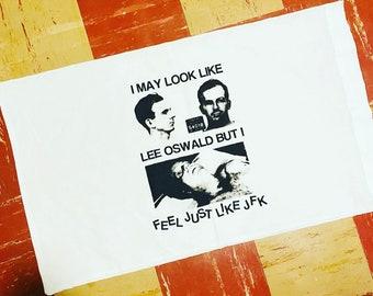 JFK/Oswald Pillowcase