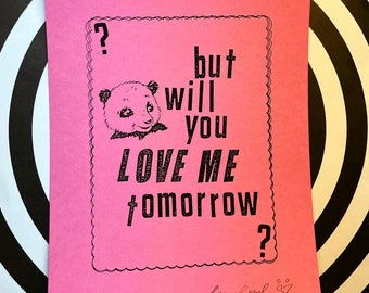 But Will You Love Me? Print