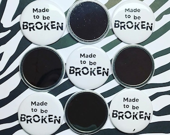 Made to Be Broken Mirror