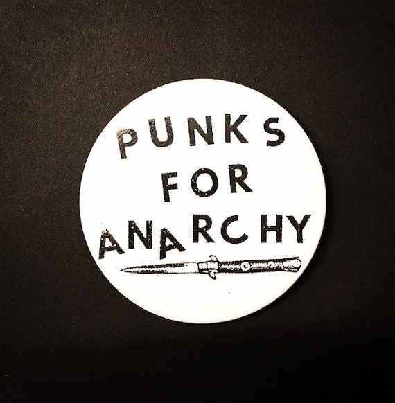 Punks For Anarchy Pin