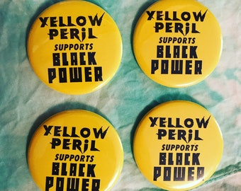 Yellow Peril Supports Black Power Pin