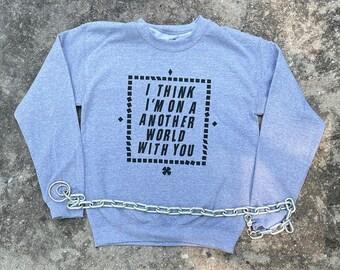 The Only Ones Sweatshirt