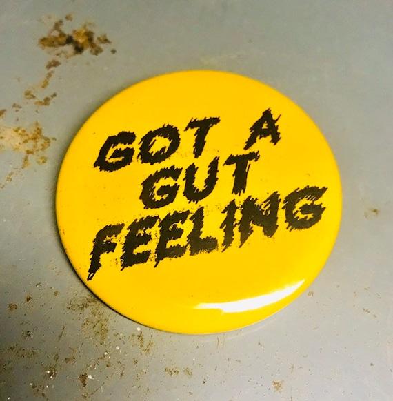 Gut Feeling Pin