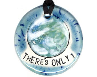 There's Only One Earth Ceramic Necklace
