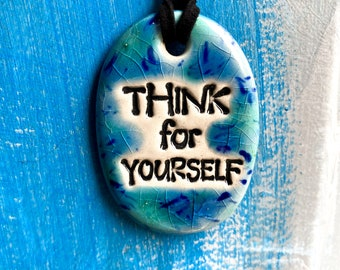 Think For Yourself Ceramic Necklace in Blue