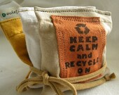 Keep Calm and Recycle On Dryer Pillow Sheets SET of THREE