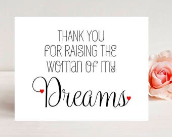 Thank You for Raising the Woman of My Dreams Card- Card for wedding - Wedding Cards - To My In-Laws - To Mother In Law Card - Wedding Card