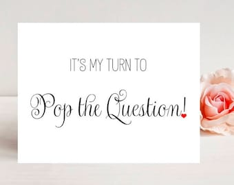 My turn to pop the question - Card for Bridesmaid - Card for Maid of honor - Card for Matron of honor - Wedding Greeting Card