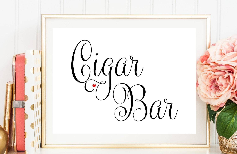 Cigar Bar Sign Wedding Reception Sign Printed Wedding Sign Etsy