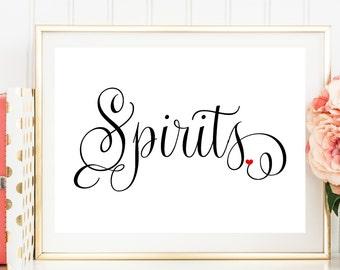 Spirits Sign, Sign for Spirits, Spirits Wedding Sign, Wedding Reception Sign, Printed Wedding Sign