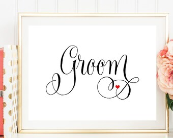Groom Sign, Wedding Reception Sign, Printed Wedding Sign