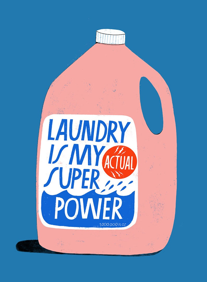 Laundry is My Superpower  Art Print image 0