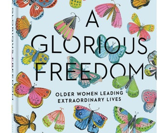 Signed Copy of A Glorious Freedom  by Lisa Congdon