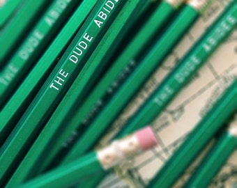 The Dude Abides Engraved Pencil 6 Pack, stocking stuffers, gifts for dad, gifts for brothers, fraternity gifts