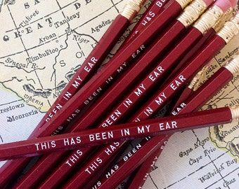 This Has Been in My Ear Pencil 6 Pack, cool stocking gifts, funny stocking gift, fun pencils, yankee swap, multi friend gift, pencil giftset