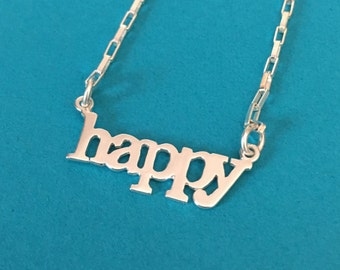 Happy necklace sterling silver be happy