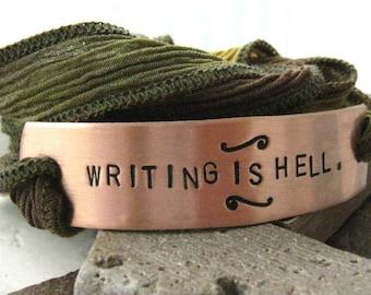 Writer's Bracelet, Writing is Hell, Writer Gift, Author gift, Novelist gift, gifts for writer, gift for authors, writing gift, writing quote