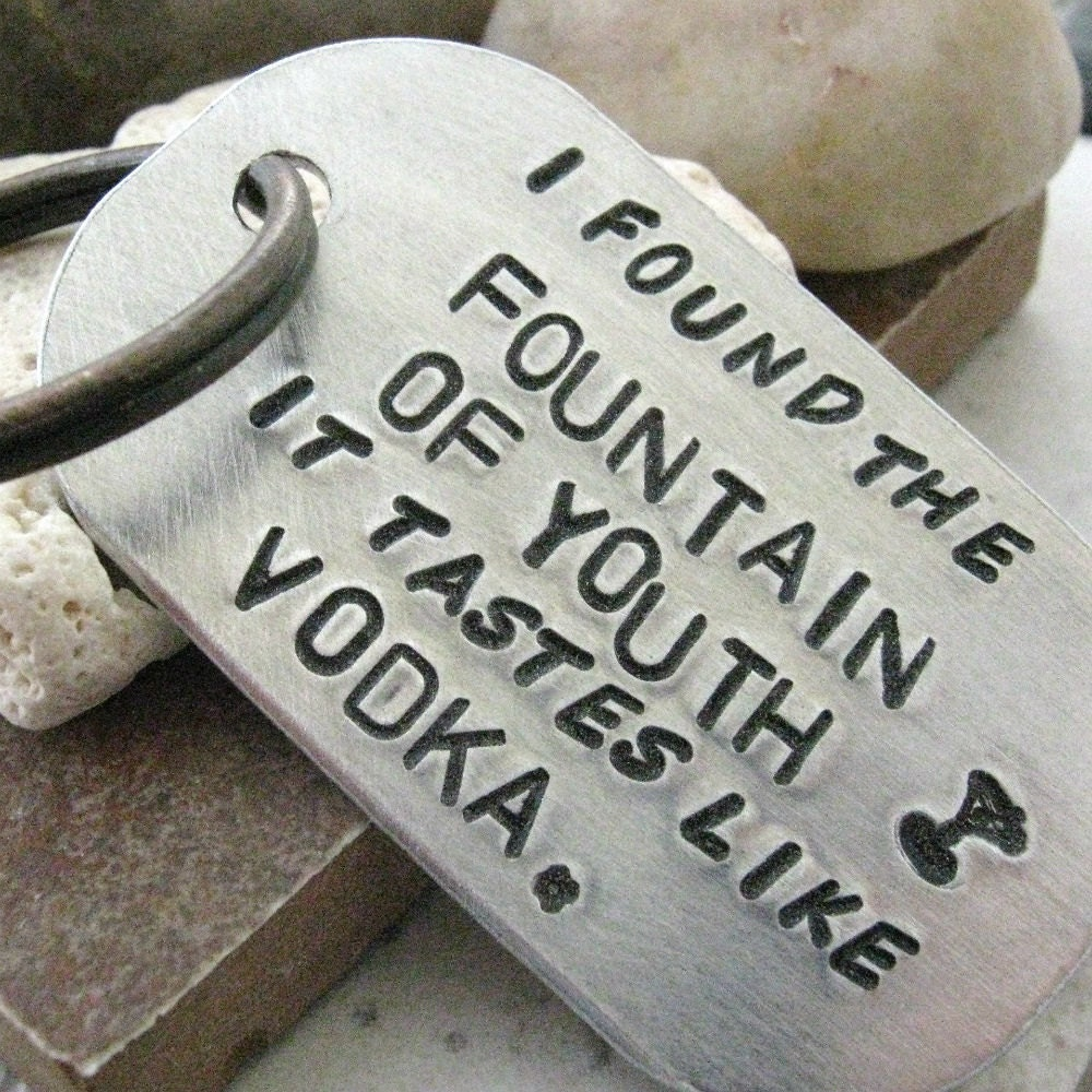 This Vodka Tastes Like Funny Quotes Alcohol Quote Jokes: Fountain Of Youth Tastes Like Vodka Quote Keychain Funny