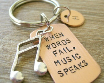When Words Fail Music Speaks Keychain with silver music note and split ring, makes a great gift, women, men