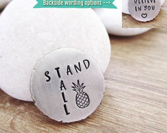 Stand Tall Pocket Token, Pineapple token, Encouragement Gift, You got this, Motivational gift, We believe in you, double sided pewter coin