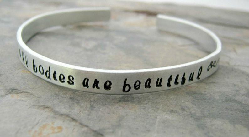 All Bodies Are Beautiful Bracelet self esteem body image Positive Self Image Bracelet girl power plus size /& backside available