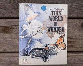 This World of Wonder - Vintage Book - 1973