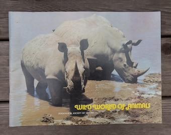 Wild World of Animals - San Diego Zoo - Vintage Book - 1973