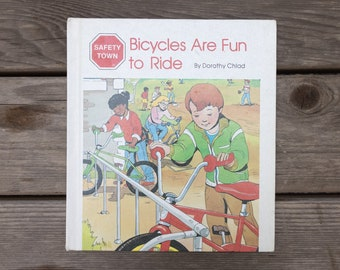 Bicycles Are Fun to Ride - Safety Town - Vintage Children's Book - 1984