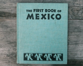 The First Book of Mexico - 1955