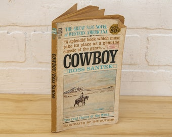 Cowboy by Ross Santee - Vintage 1964 Western Book