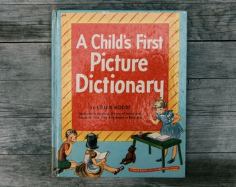 Vintage A Child's First Picture Dictionary - 1948