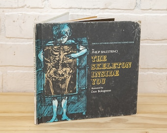 Vintage Let's Read and Find Out Book - The Skeleton Inside You - 1971