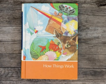 How Things Work - Vintage Childcraft Children's Book