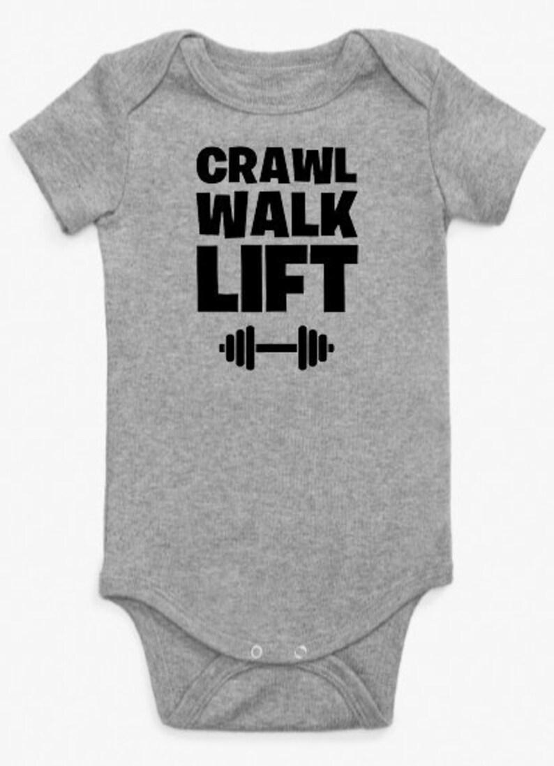 Crawl Walk Lift Baby Onesie