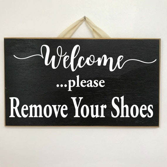 Handmade Wooden Plaque /'..please remove your shoes.../' House warming Gift