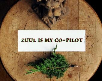 """Zuul Is My Co-Pilot - single 8 1/2"""" vinyl bumper sticker"""