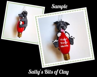 Grey / Blue Pit Bull Dog Christmas Holidays Light Bulb Ornament Sally's Bits of Clay PERSONALIZED FREE with your dog's name