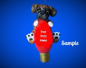 Boxer Dog brindle and white natural ears Christmas Holidays Light Bulb Ornament Sally's Bits of Clay PERSONALIZED FREE with dog's name