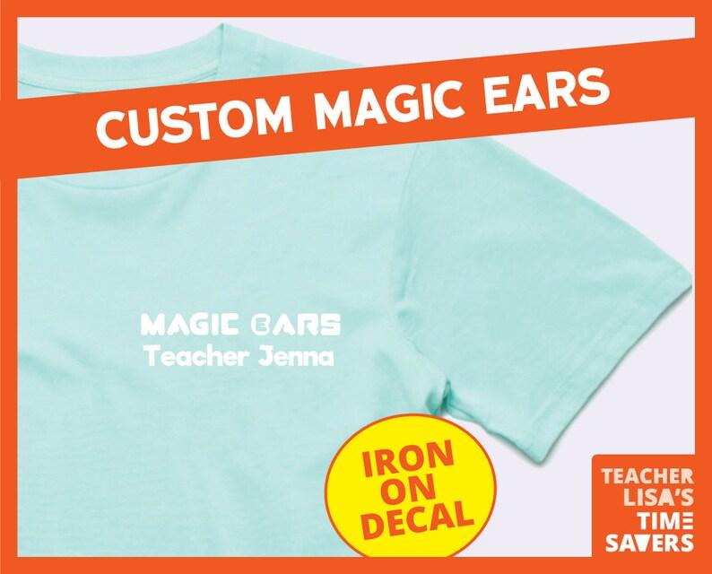 Magic Ears Custom Iron on Decal - Teacher Name