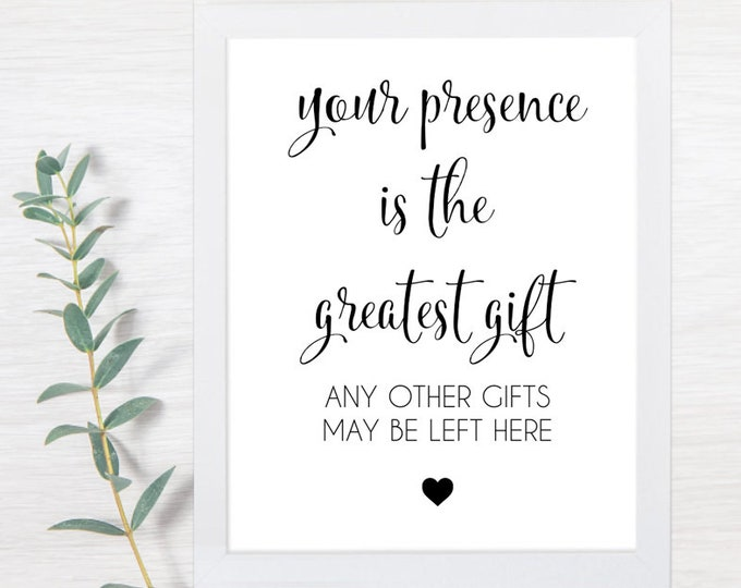 PRINTABLE Your Presence is the Greatest Gift, Gift Sign, Wedding Gifts Sign, Reception Signs, Card and Gift Sign, Wedding Gifts, Sign