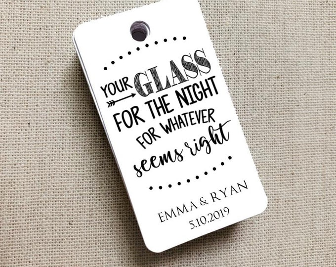 Your Glass for the Night for Whatever Seems Right, Custom Favor Tags, Key To Love, Gift Tag, Wedding Favor Gift Tag Set of 20