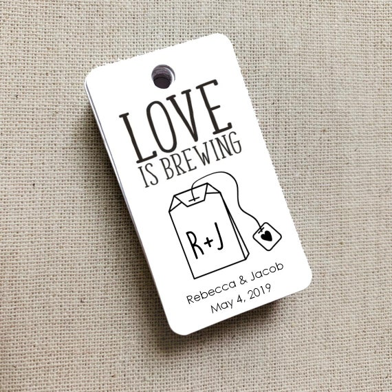 Love is Brewing, Wedding Gift Tags, Wedding Rehearsal Dinner, Custom Favor Tags, Gift Tag, Wedding Favor, Tea Tags - Set of 20