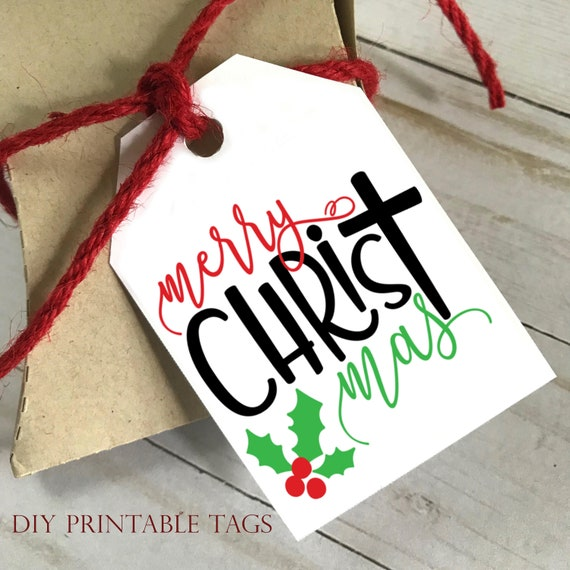 DIY PRINTABLE Tags    Merry CHRISTmas   Printable Christmas Gift Tags   Holiday Gift Tags   Gift Tags