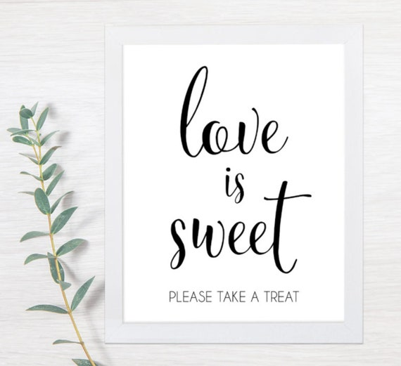 PRINTABLE Love Is Sweet Sign, Take a Treat, Sweet Table, Wedding Sign, Wedding Signs, Rustic Wedding, Candy Bar Sign, Sweet Table, DIY