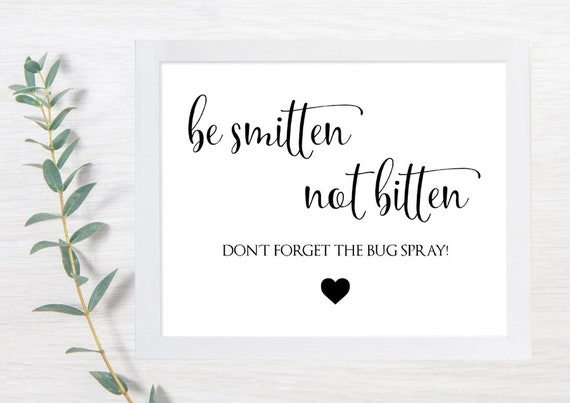 PRINTABLE Be Smitten Not Bitten, Bug Spry Sign, Wedding Signs, Bug Spray Wedding, Summer Wedding, Printable Wedding Sign, Wedding Signs, DIY