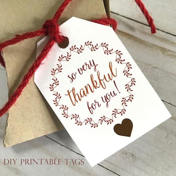 DIY PRINTABLE Tags     So Very Thankful For You     Printable Thanksgiving Gift Tags   Holiday Gift Tags   Give Thanks Gift Tags
