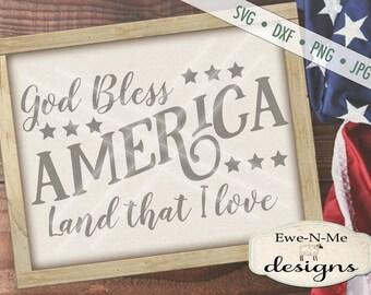 God Bless America svg - 4th of July svg - patriotic svg - Memorial Day SVG - Indpendence Day svg  - Commercial Use svg, dxf, png, jpg